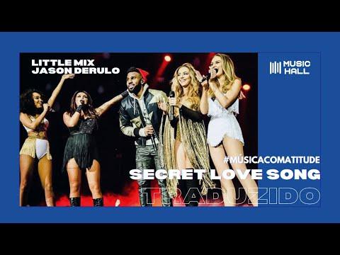 Little Mix, Jason Derulo - Secret Love Song (Legendado/Tradução)