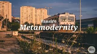 Vansire - Metamodernity [Lyrics]