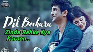 Dil Bechara- Zinda Rehke Kya Karoon|A.R Rahman| Arijt Singh| New Sad Song Mp3|