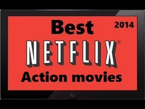 The 10 Best Action movies Netflix