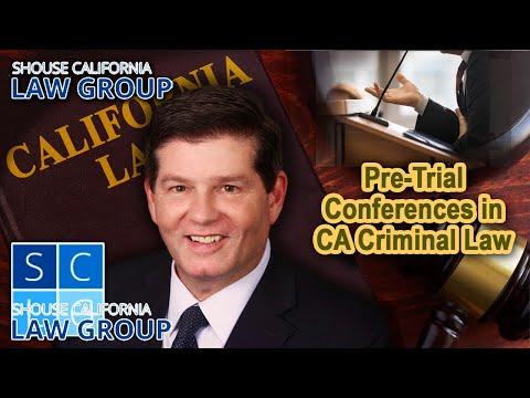 Pre-trial Conferences in California Criminal Law