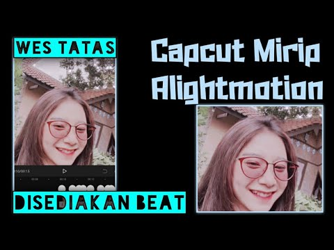 tutorial-cara-buat-jedag-jedug-atiku-wes-tenang-wes-tak-anggep-ilang- -wes-tatas-capcut-alighmotion