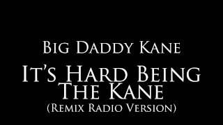 "Big Daddy Kane - ""It"