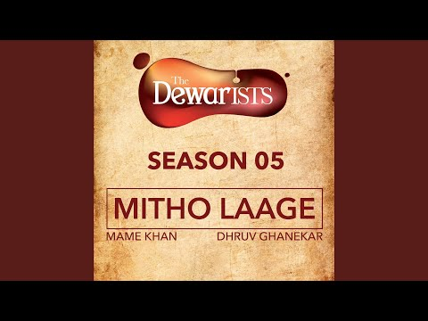 Mitho Laage (The Dewarists, Season 5)