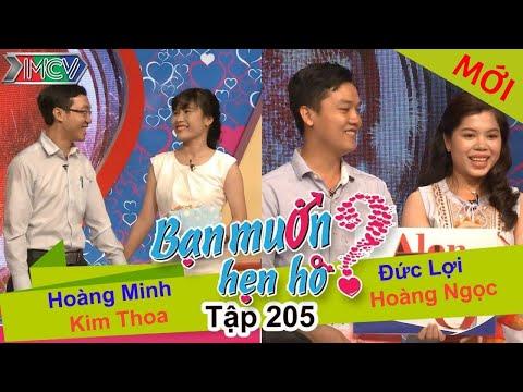 Hoàng Minh - Kim Thoa | Đức Lợi - Hoàng Ngọc | BẠN MUỐN HẸN HÒ | Tập 205 | 25/09/2016