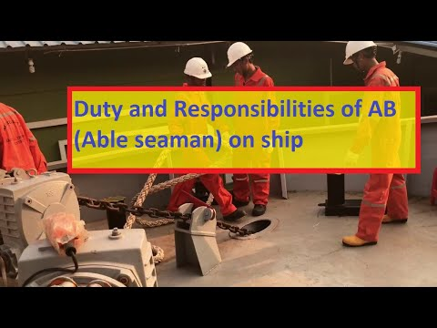 (AB) ABLE SEAMAN'S DUTIES AND RESPONSIBILITIES ON THE SHIP