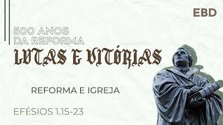 ESCOLA DOMINICAL AO VIVO. LUTAS E VITÓRIAS. EFÉSIOS 1.15-23