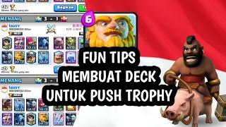 tips membuat deck untuk push trophy   2 royal giant deck hog cycle clash royale indonesia