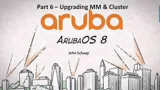 6 ArubaOS 8.2 Serisi Bölüm - MM & Küme Yükseltme