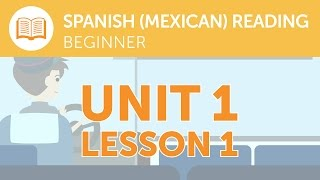 Mexican Spanish Reading for Beginners - What Does that Mexican Spanish Signal Say?