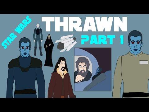 Star Wars Legends: Thrawn (Part 1 of 4)