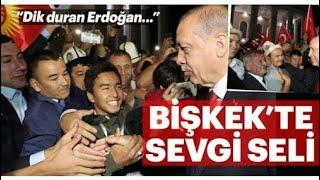 Erdoğan Kırgısiztan'ta muhteşem karşılandı