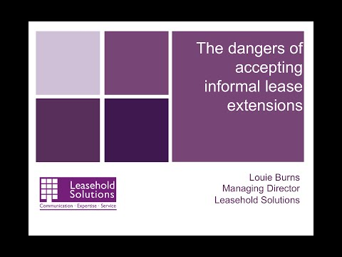 The dangers of informal lease extensions
