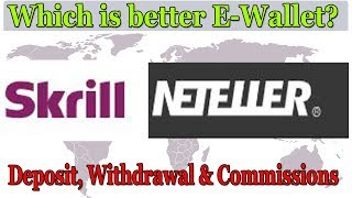 Skrill or Neteller Which is better E-Wallet | Deposit, Withdrawal & Commissions For Indian