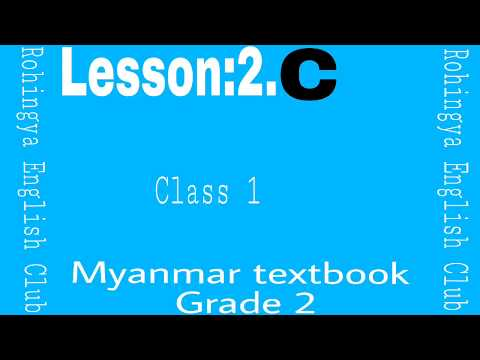 lesson:2.c-myanmar-textbook-grade-2.class-1-in-rohingya-english-club