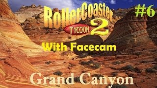 Rollercoaster Tycoon 2 | Grand Canyon | Part 6