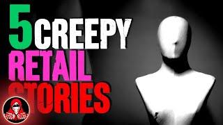 5 TRUE Retail Horror Stories - Darkness Prevails