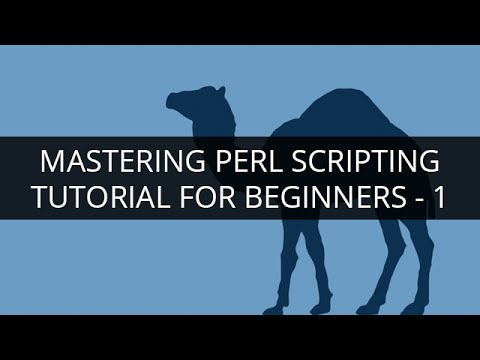PERL Tutorial - 1 | PERL Tutorial for Beginners - 1 | Perl S