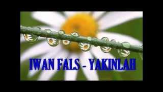 Iwan Fals - Yakinlah
