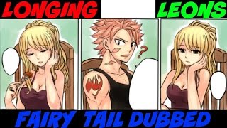 "Fairy Tail AU By Leons ""I'm Longing"" Dubbed"