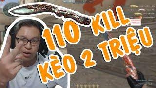 "[ Bình Luận CF ] Kukri Beast Silver | KÈO LỚN "" 110 KILL NHẬN 2Tr "" !!!"