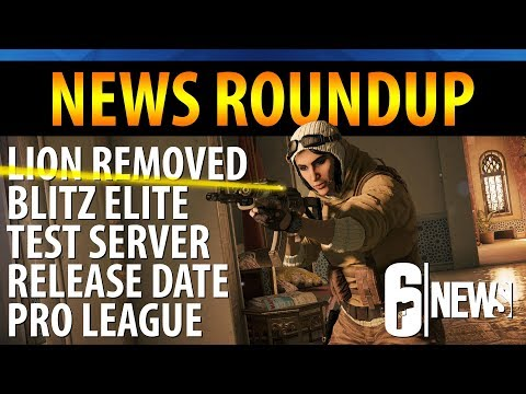 News Roundup - Lion Removed from Pro, Blitz Elite, TTS Release Date - 6News - Rainbow Six Siege