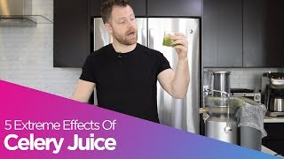 5 EXTREME Effects Of CELERY JUICE