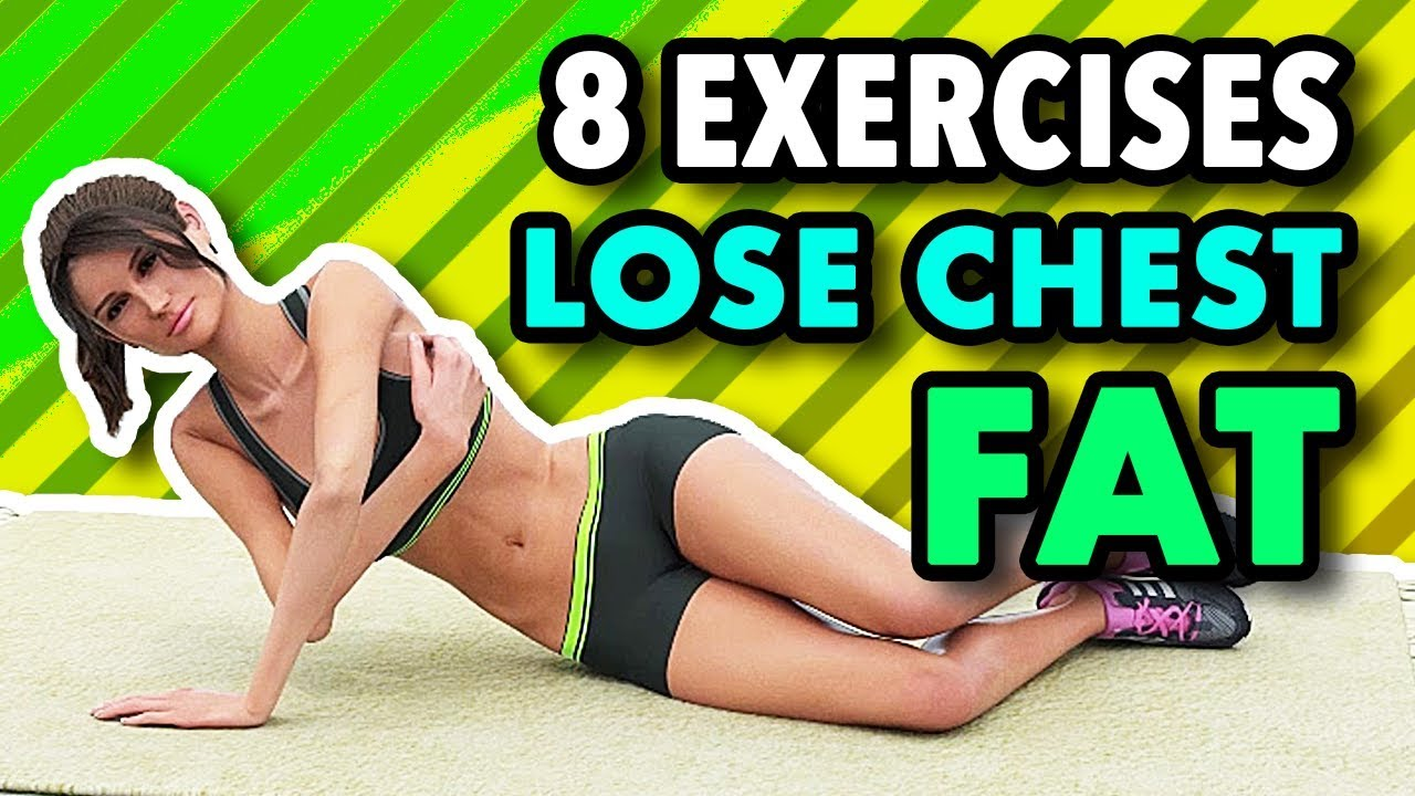 11 Exercises To Lose Chest Fat (Breast Fat) - Firm And Lift Your Breasts