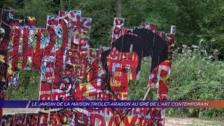Le jardin de la maison Triolet-Aragon au gré de l'art contemporain