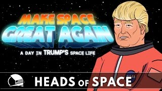 HEADS OF SPACE - Make Space Great Again (Ep. 05)