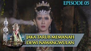 APAAA!! Jaka Tarub Memanah Dewi NawangWulan - Nyi Roro Kidul Eps 5