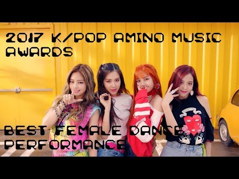 2017 K-POP AMINO MUSIC AWARDS: 'Best Female Dance Performance' Nominees