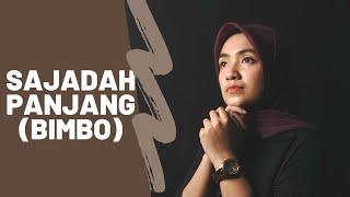 SAJADAH PANJANG ( BIMBO )  | UMIMMA KHUSNA COVER