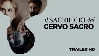 IL SACRIFICIO DEL CERVO SACRO - Trailer Ufficiale Italiano