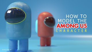 """Cinema 4D: How to Model """"AMONG US"""" Online game character"""