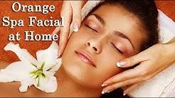 Facial at home step by step in Tamil|Orange Spa Facial TAMIL BEAUTY TIPS
