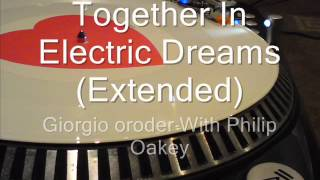 Together In Electric Dreams (Extended) Giorgio Moroder With Phil