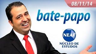 Bate papo semanal para concursos públicos NEAF 8 de Novembro de 2014