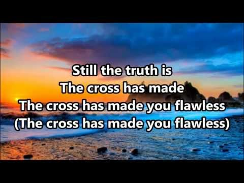 MercyMe - Flawless Lyrics