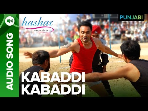 Kabaddi Kabaddi Song | Hashar Punjabi Movie | Babbu Mann