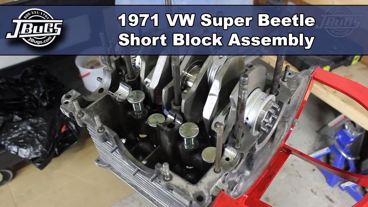 Jbugs 1971 Vw Super Beetle Engine Build Series Short Block Assembly Youtube