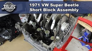 JBugs - 1971 VW Super Beetle - Engine Build Series - Short Block Assembly