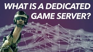 What Is A Dedicated Game Server & Why Is It IMPORTANT?