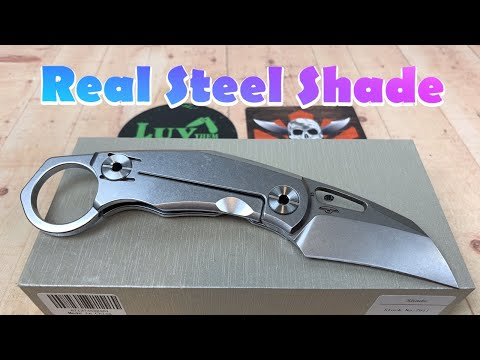 Real Steel Shade / Includes Disassembly/ Real Steel goes Karambit !!