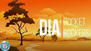 Rocket Rockers - Dia (Lyrics and Chord)