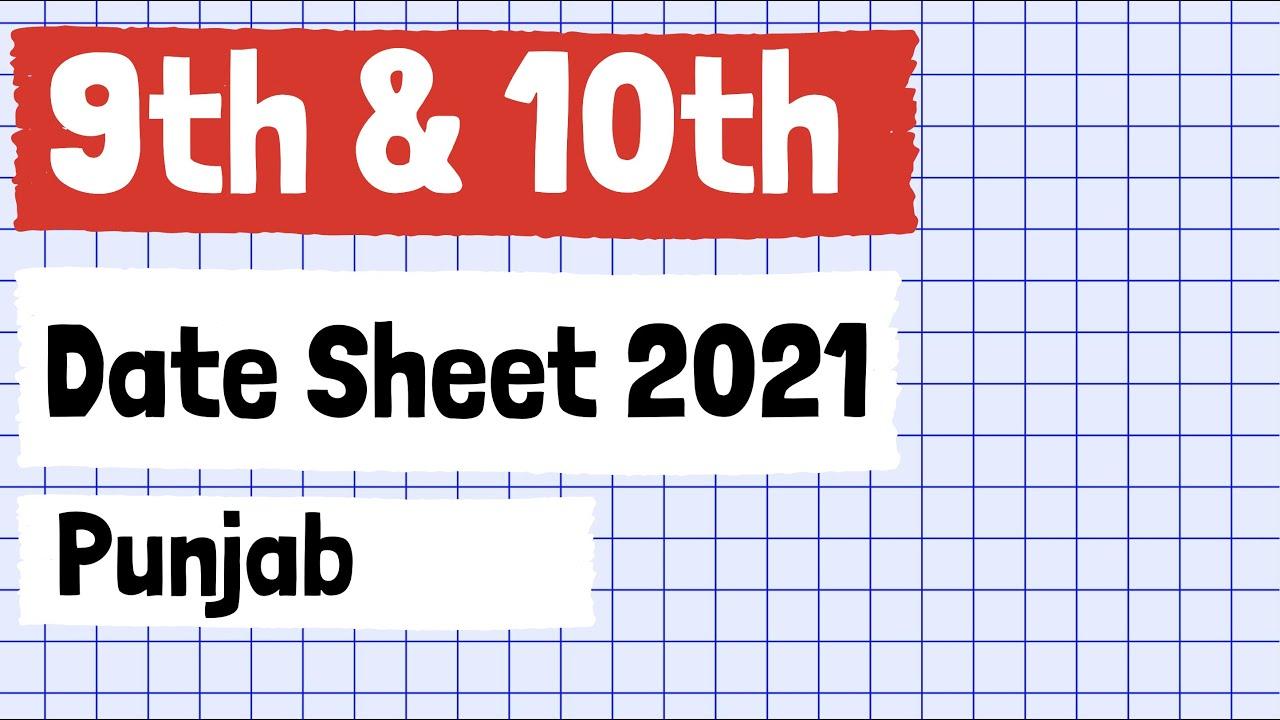 9th Class Date Sheet 2021   10th Class Date Sheet 2021
