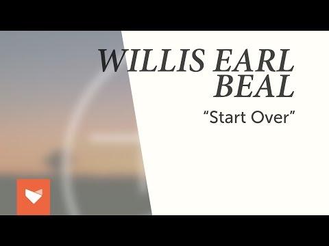 """Willis Earl Beal - """"Start Over"""""""