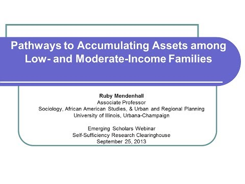 Pathways to Accumulating Assets among Low- and Moderate-Income Families