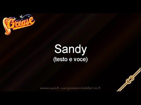 Musical Grease Italiano - Sandy (testo e voce)