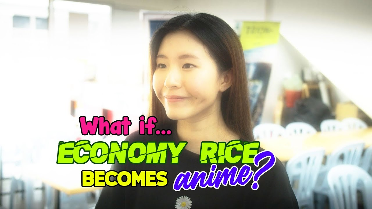 What if Economy Rice became Anime?